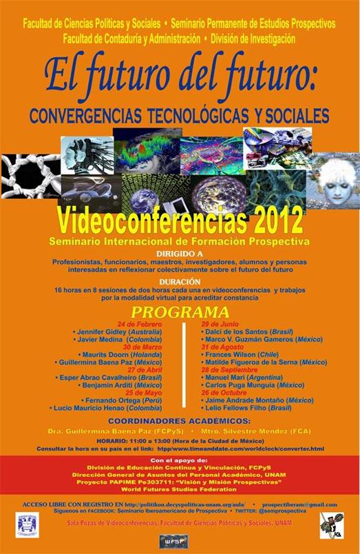 SEMINARIO INTERNACIONAL DE FORMACIÓN PROSPECTIVA. Videoconferencias 2012