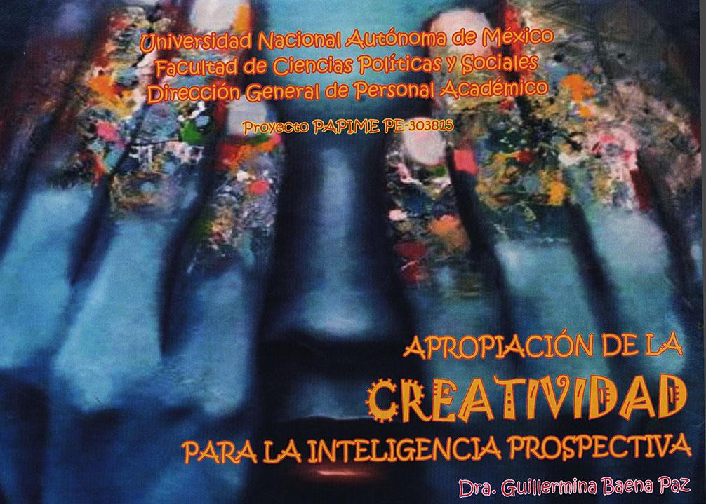 Creatividad para la inteligencia prospectiva. Cuaderno de trabajo