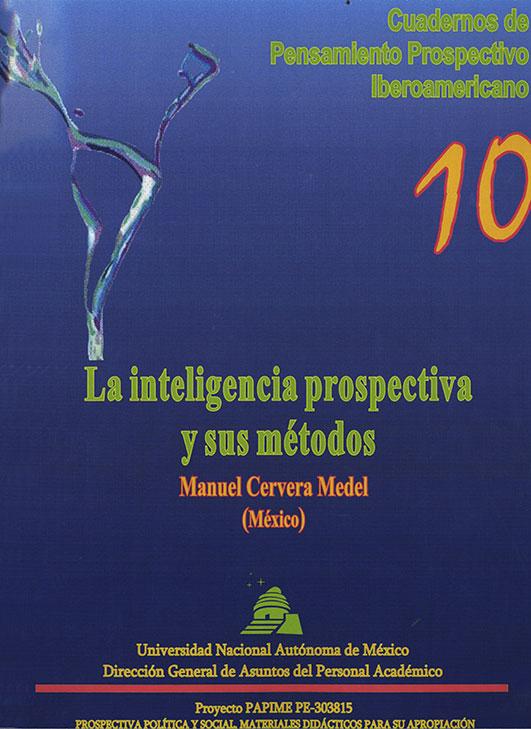 10. La inteligencia prospectiva y sus métodos