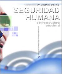 Seguridad Humana e infraestructura emocional