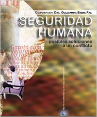 Seguridad Humana posibles soluciones a un conflicto