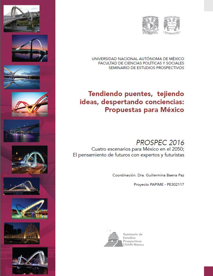 PROSPEC 2016 Tendiendo puentes, tejiendo ideas, despertando conciencias: Una propuesta para México