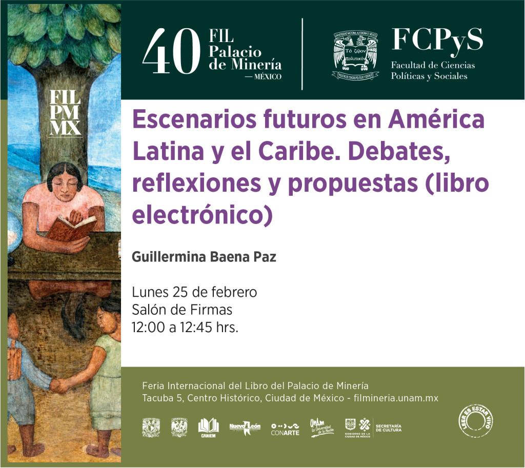 Presentación del libro. Escenarios y futuros en América Latína. FIL Minería