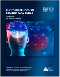 El futuro del futuro. Caminos por andar