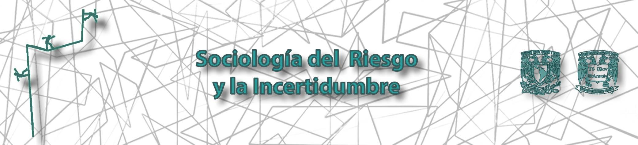 Sociología, riesgo e incertidumbre